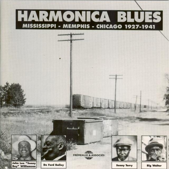 Harmonica Blues 1927-1941: Mississipi-Memphis-Chicago