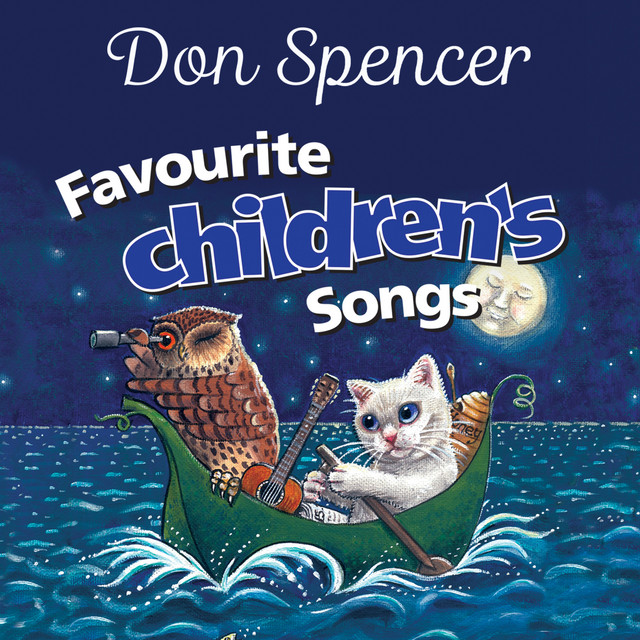 Don Spencer's Favourite Children's Songs by Don Spencer