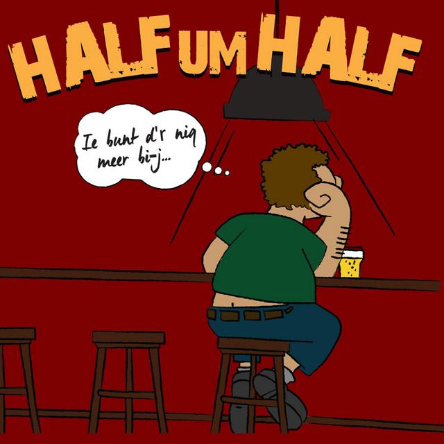 Half Um Half
