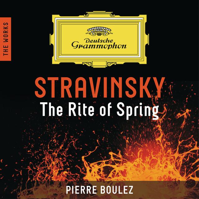 Stravinsky: The Rite Of Spring - The Works