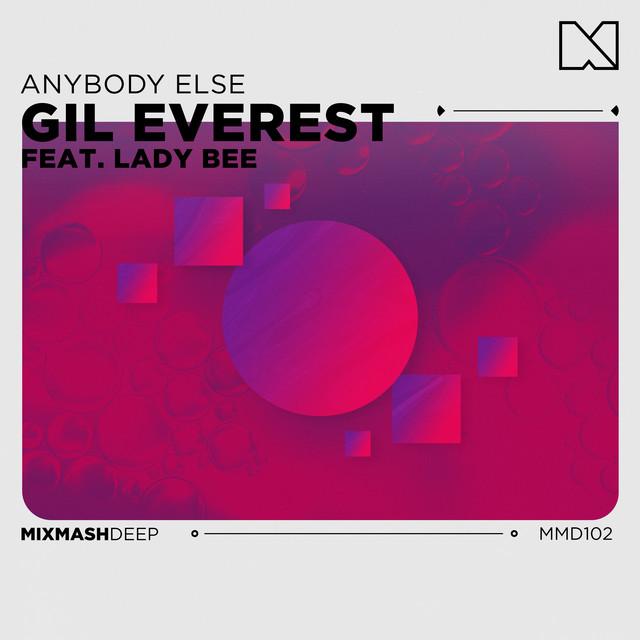 Anybody Else - Single by Gil Everest, Lady Bee | Spotify