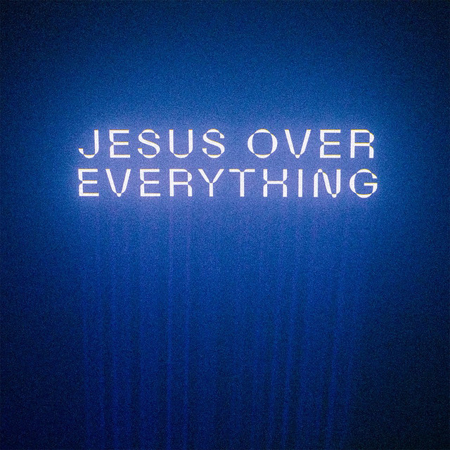 The Belonging Co, Andrew Holt - Jesus Over Everything (Radio Edit)
