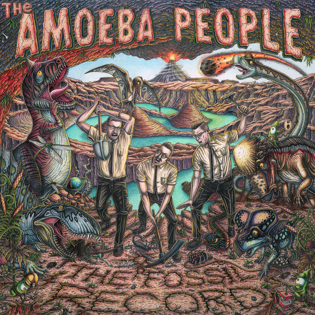 The Fossil Record by The Amoeba People