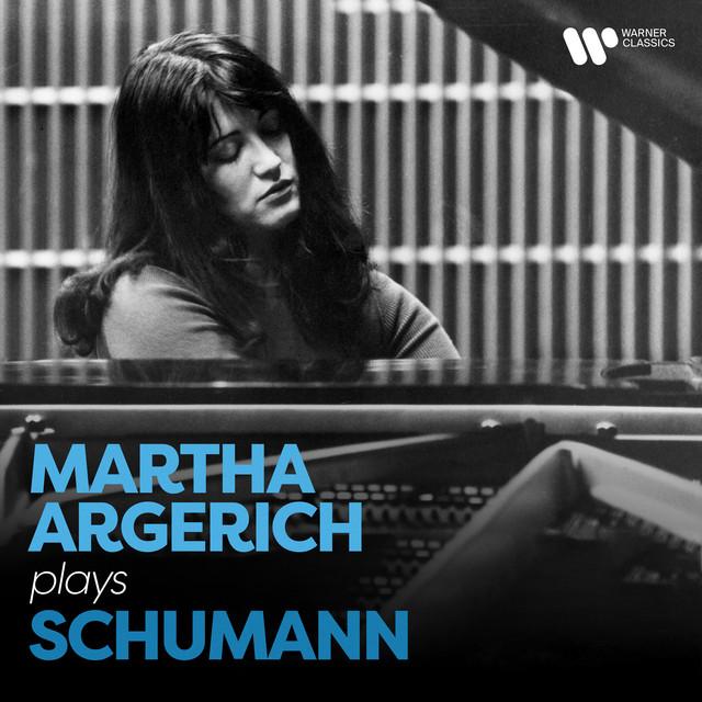 Martha Argerich Plays Schumann