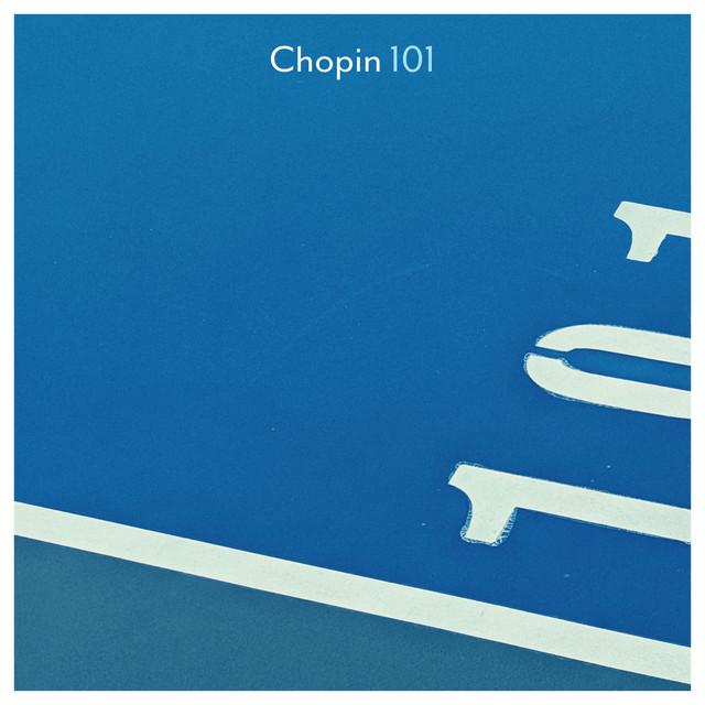 Chopin 101