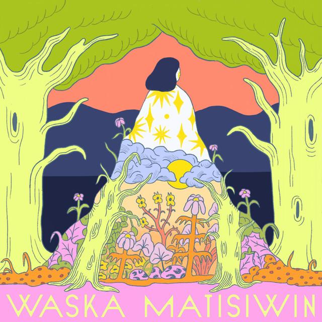 Waska Matisiwin Image