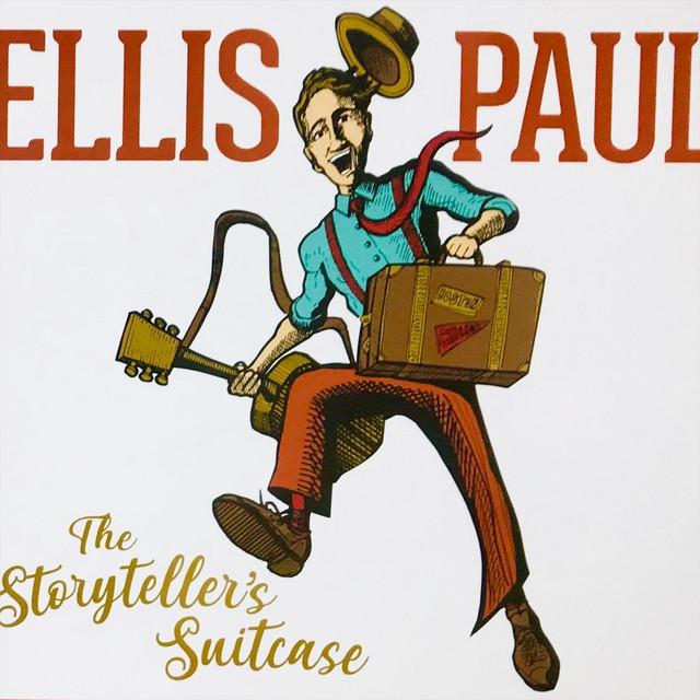 The Storyteller's Suitcase by Ellis Paul