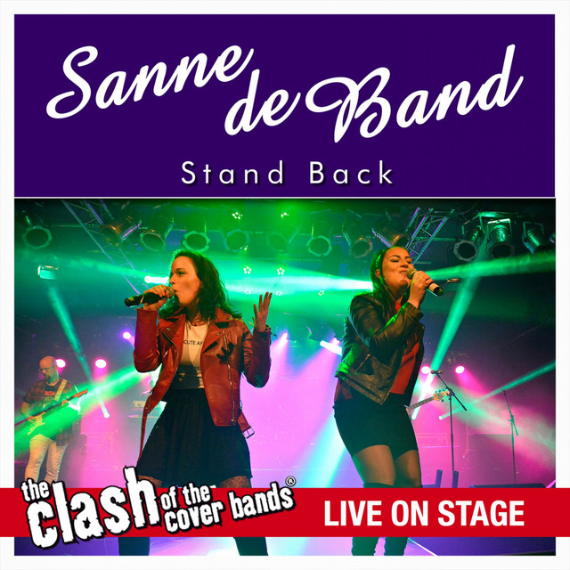 Stand Back - The Clash of the Cover Bands Live On Stage