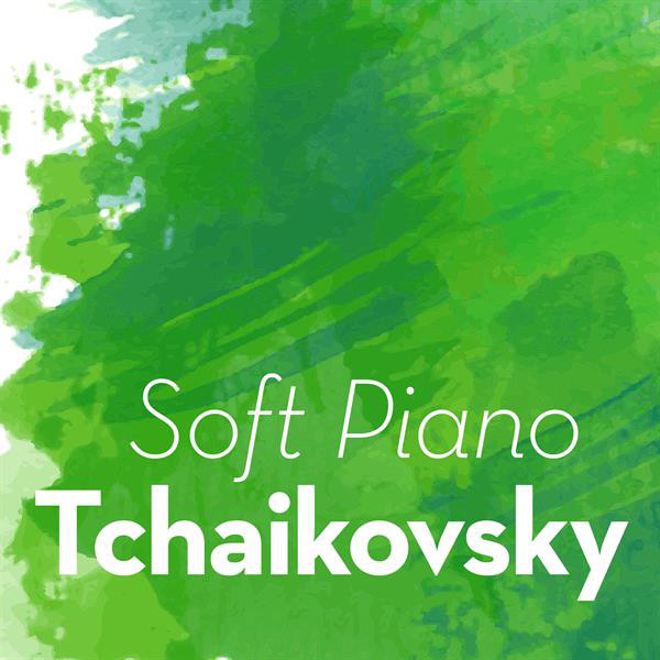 Soft Piano Tchaikovsky