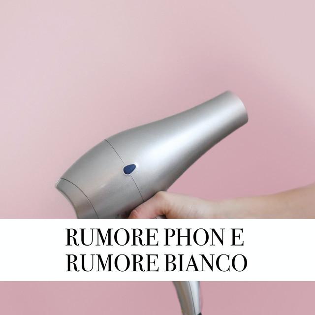 Rumore Phon e Rumore Bianco