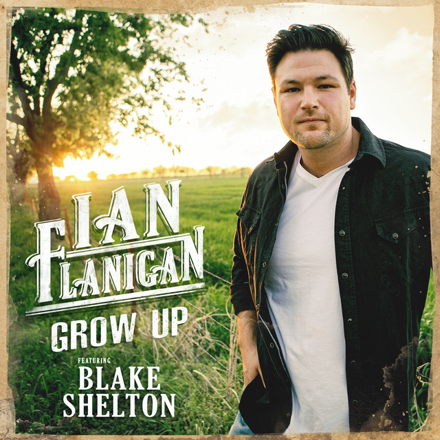 Grow Up (feat. Blake Shelton)