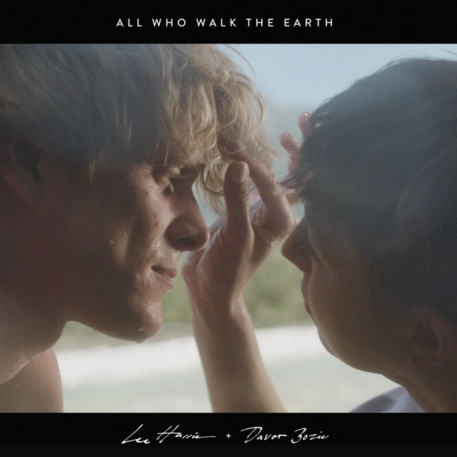 All Who Walk the Earth