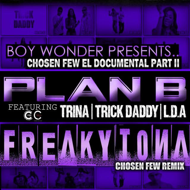 Frikitona Chosen Few Remix (feat. Trick Daddy, Trina & Lda) - Single