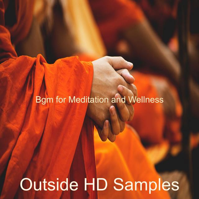 Bgm for Meditation and Wellness