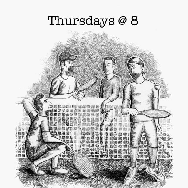 Thursdays @ 8