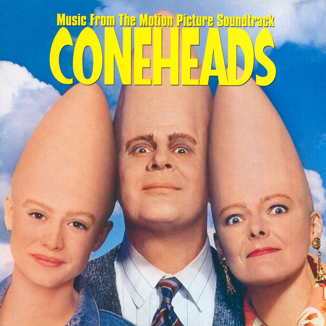 Coneheads (Music From The Motion Picture Soundtrack) - Official Soundtrack