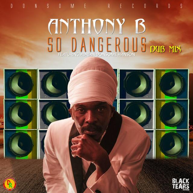 So Dangerous (Dub Mix)