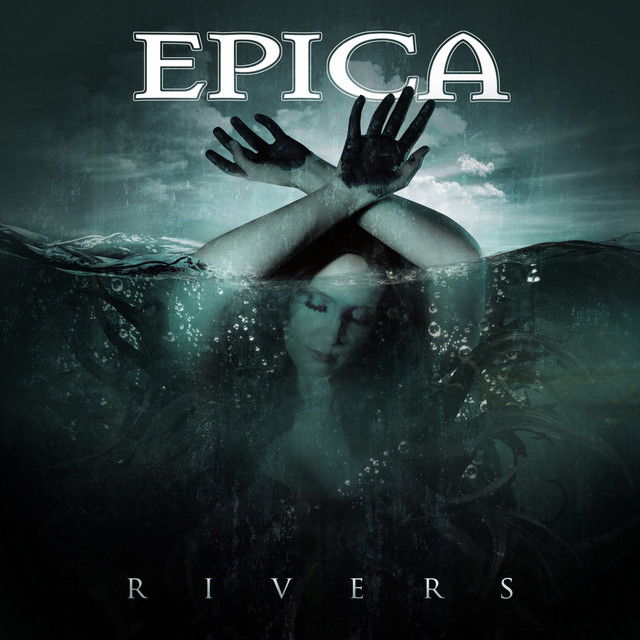 Rivers - Single by Epica | Spotify