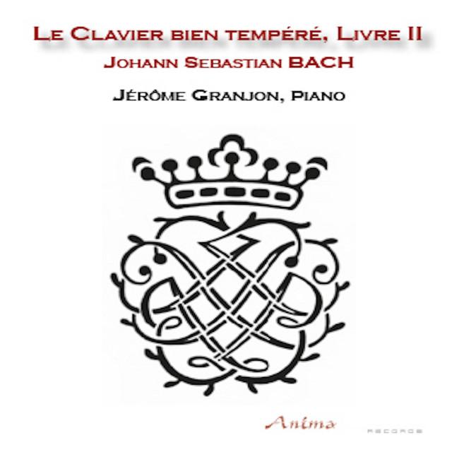 Bach: Le clavier bien tempéré, Livre 2