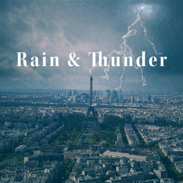 Rain & Thunder