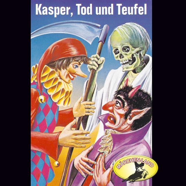 Folge 5: Kasper, Tod und Teufel  -  Kasper und der Zauberer Dr. Faust Cover