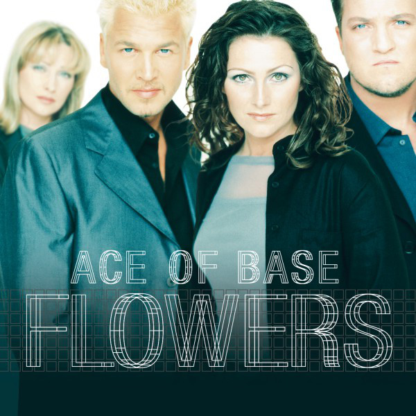 Ace of Base <span>Life is a flower</span>