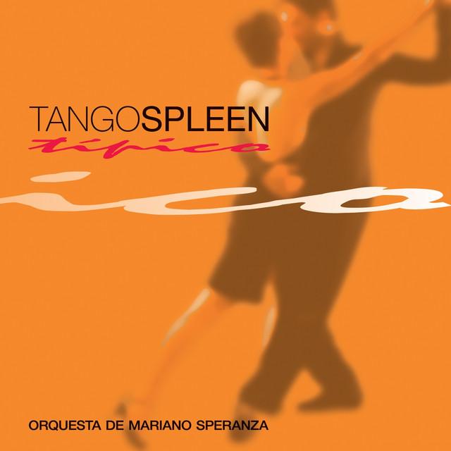 Tango Spleen