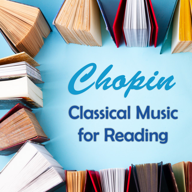 Chopin: Classical Music for Reading