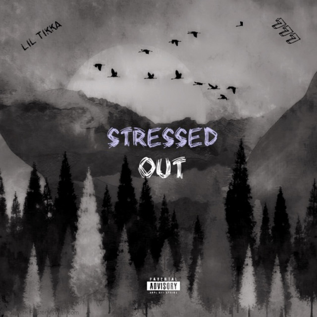 Artwork for Stressed Out by Lil Tikka