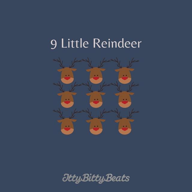 Nine Little Reindeer by Itty Bitty Beats
