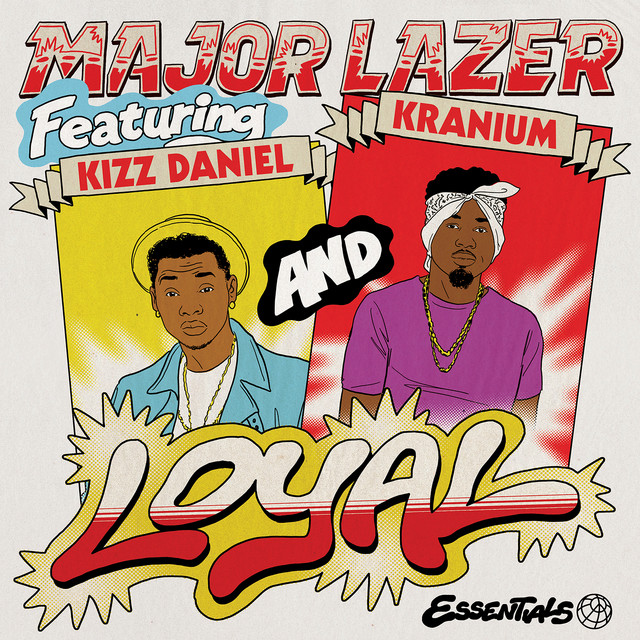 Loyal (feat. Kizz Daniel & Kranium)