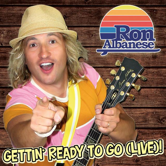 Gettin' Ready to Go (Live)! by Ron Albanese