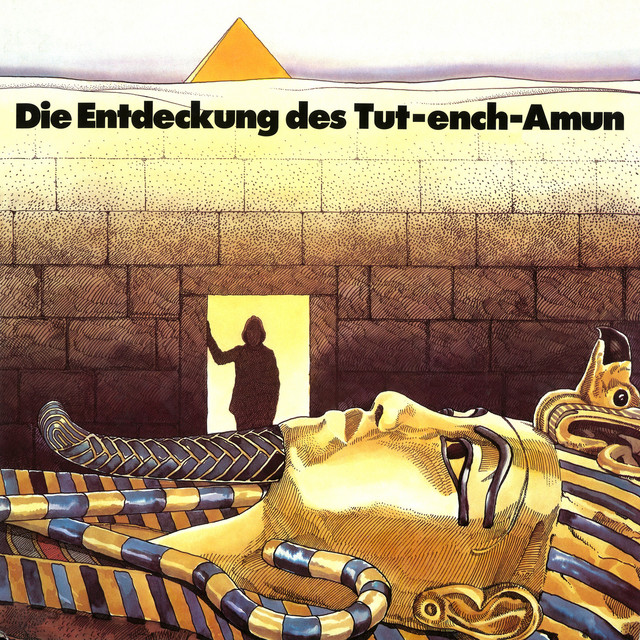 Die Entdeckung des Tut-ench-Amun