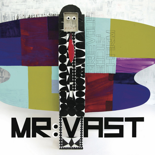 Mr Vast tickets and 2020  tour dates
