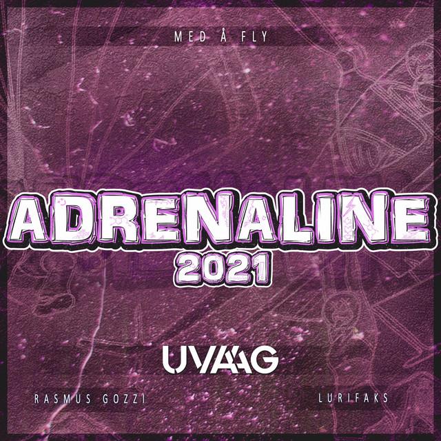 Uvaag, Rasmus Gozzi, Lurifaks Med Å Fly (Adrenaline 2021) acapella