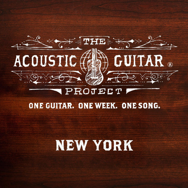 The Acoustic Guitar Project: New York 2013