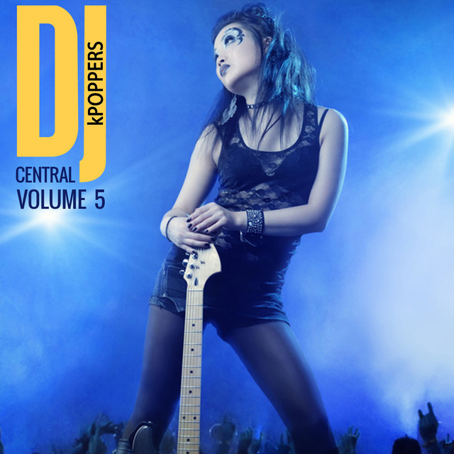 DJ Central Vol, 5: kPOPPERS