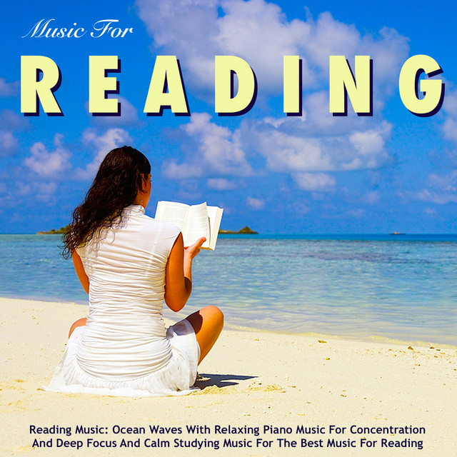 Reading Music: Ocean Waves With Relaxing Piano Music for