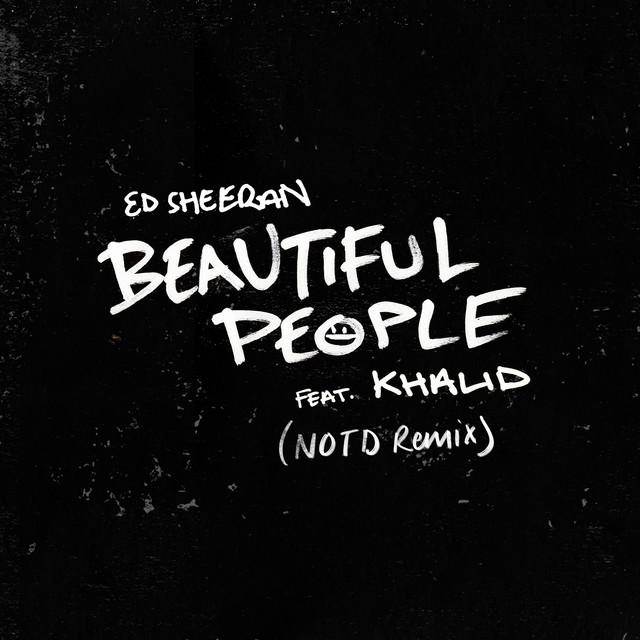 Beautiful People (feat. Khalid) [NOTD Remix]