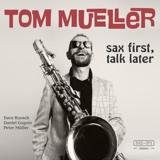 Sax First, Talk Later