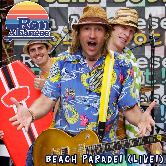 Beach Parade! (Live!) by Ron Albanese