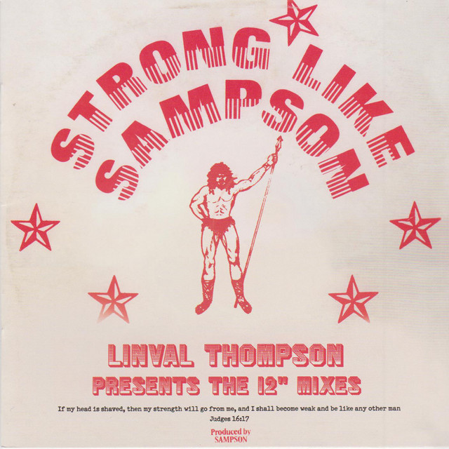 """Strong Like Sampson: Linval Thompson Presents the 12"""" Mixes"""