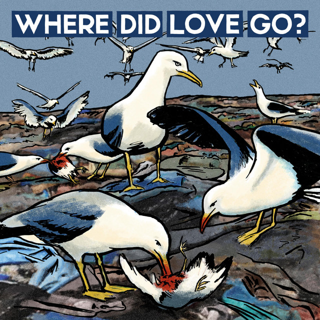 Where Did Love Go?