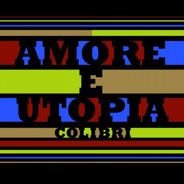 Amore E Utopia