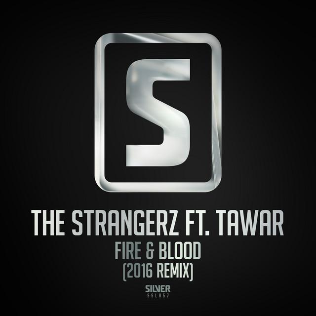 Fire & Blood (2016 Remix)