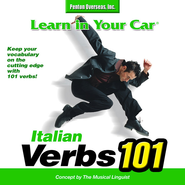 Learn In Your Car: Verbs 101 Italian