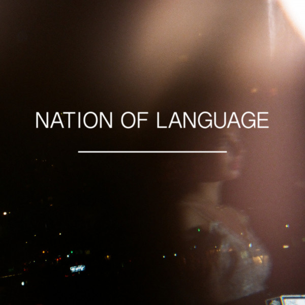 Nation Of Language  Introduction, Prescence :Replay