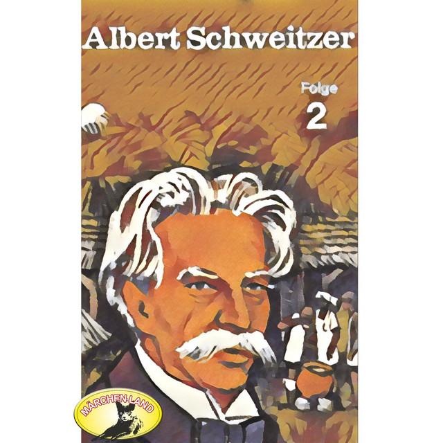 Albert Schweitzer, Folge 2 Cover