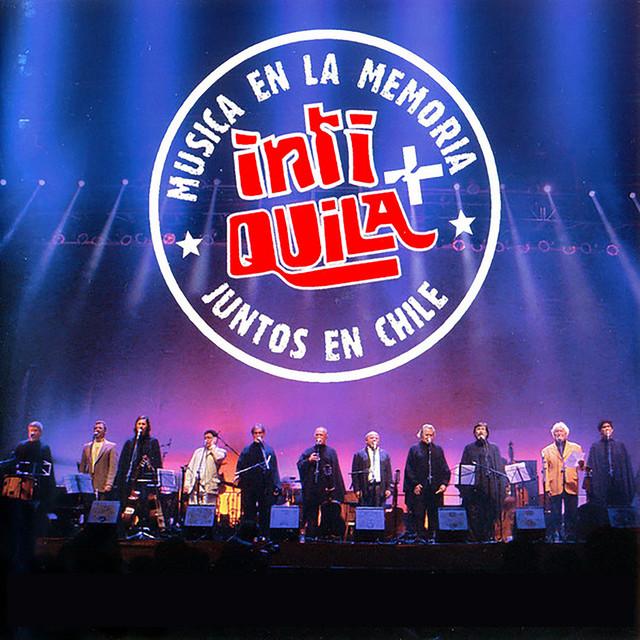 Inti + Quila, Música en la Memoria, Juntos en Chile (Vol. 1) (En Vivo)