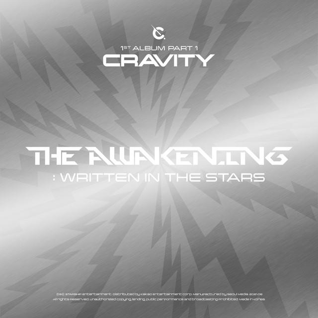 CRAVITY 1ST ALBUM PART 1 [The Awakening: Written In The Stars] - Album by CRAVITY | Spotify